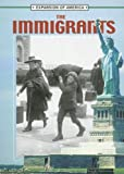 The Immigrants (Expansion of America II) (1595155104) by Thompson, Linda