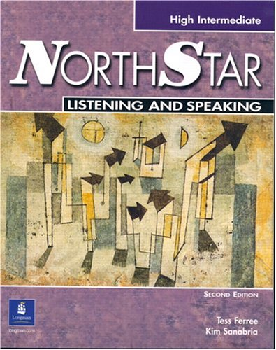 NorthStar High Intermediate Listening and Speaking, Second Edition (Student Book with Audio CD)