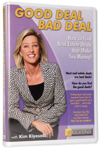 Good Deal Bad Deal: How to Find Real Estate Deals that Make You Money!