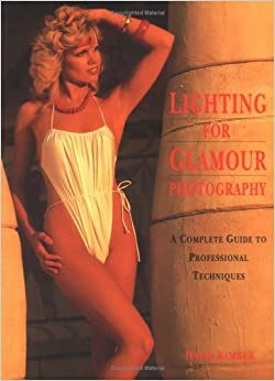 Lighting for Glamour Photography: A Complete Guide to