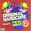 Original Hardcore - the Nu Breed [Mixed By Hixxy and Dougal]