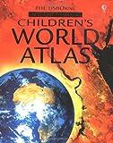The Usborne Internet-Linked Children's World Atlas (0746047169) by Turnbull, Stephanie