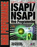 img - for High Performance ISAPI/NSAPI Web Programming: Your Complete Guide to Creating Fast, Powerful Web Server Programs by Beveridge, Tony, McGlashan, Paul (1997) Paperback book / textbook / text book