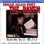 The Raven: Dramatic Reading of the Gothic Classic plus Special Commentary | Edgar Allan Poe