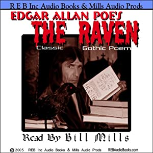 The Raven: Dramatic Reading of the Gothic Classic plus Special Commentary | [Edgar Allan Poe]