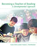 img - for Becoming a Teacher of Reading: A Developmental Approach book / textbook / text book