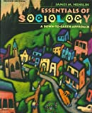 Essentials of Sociology: A Down-To-Earth Approach (020526557X) by James M. Henslin