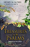 Treasures in the Psalms (0890512981) by Morris, Henry M.