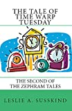 The Tale of Time Warp Tuesday: The second of The Zephram Tales