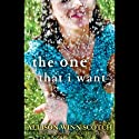 The One That I Want: A Novel (       UNABRIDGED) by Allison Winn Scotch Narrated by Allyson Ryan