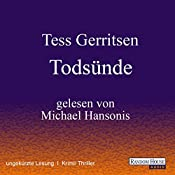 Todsünde (Maura Isles / Jane Rizzoli 3) | Tess Gerritsen