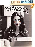 Enchanted Evening Barbie & the Second Coming: A Memoir