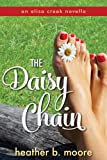 img - for The Daisy Chain (An Aliso Creek Novella) book / textbook / text book
