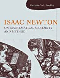 img - for Isaac Newton on Mathematical Certainty and Method (Transformations: Studies in the History of Science and Technology) book / textbook / text book