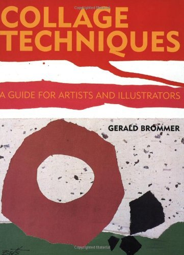 collage-techniques-a-guide-for-artists-and-illustrators-by-gerald-brommer-1994-08-01
