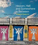 Heaven, Hell and Somewhere in Between...
