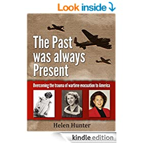 The Past Was Always Present - Overcoming the trauma of wartime evacuation to America