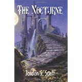 The Nocturne ~ Jordan S Scott
