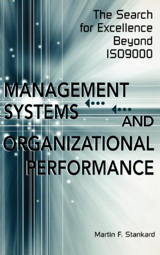 Management Systems and Organizational Performance: The Search for Excellence Beyond ISO9000