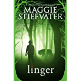 Linger (The Wolves of Mercy Falls Book 2) ~ Maggie Stiefvater