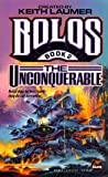 Bolos II: The Unconquerable (Bolos, Book 2)