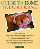 img - for Guide to Home Pet Grooming (Pet reference books) book / textbook / text book