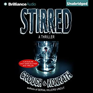 Stirred | [J. A. Konrath, Blake Crouch]
