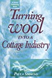 img - for Turning Wool into a Cottage Industry book / textbook / text book