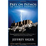 Prey on Patmos: A Chief Inspector Kaldis Mysteryby Jeffrey Siger