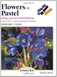 Flowers in Pastel (Leisure Arts)