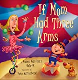 img - for If Mom Had Three Arms book / textbook / text book