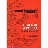 El Ala De La Polilla: Un Libro De Figuras