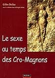 echange, troc Gilles Delluc, Brigitte Delluc - Le sexe au temps des Cro-Magnons