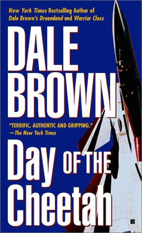 Day of the Cheetah, DALE BROWN
