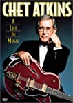 Chet Atkins:a Life in Music