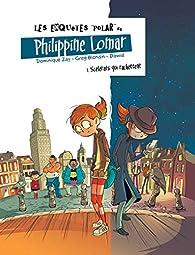 Les enquêtes polar de Philippine Lomar, tome 1 : Scélérats qui rackettent par Dominique Zay