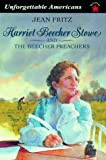 img - for Harriet Beecher Stowe and the Beecher Preachers (Unforgettable Americans) book / textbook / text book