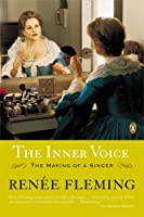 The Inner Voice: The Making of a Singer