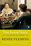 img - for The Inner Voice: The Making of a Singer book / textbook / text book