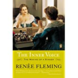 The Inner Voice: The Making of a Singer ~ Ren�e Fleming