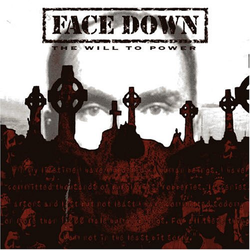 Will to Power by Face Down