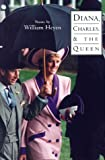 Diana, Charles & the Queen (American Poets Continuum)