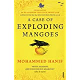 """A Case of Exploding Mangoesvon """"Mohammed Hanif"""""""