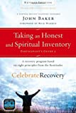 Taking an Honest and Spiritual Inventory Participant's Guide 2: A Recovery Program Based on Eight Principles from the Beatitudes (Celebrate Recovery)