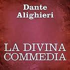 La Divina Commedia [The Divine Comedy] Audiobook by Dante Alighieri Narrated by Silvia Cecchini