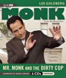 img - for Mr. Monk and the Dirty Cop (Adrian Monk Series) book / textbook / text book