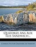 img - for Quatorze Ans Aux  les Sandwich... (French Edition) book / textbook / text book