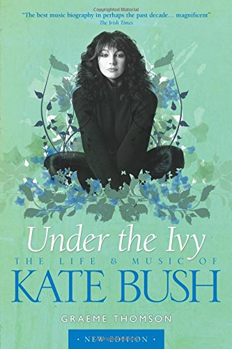 Bush Kate: Under The Ivy (updated edition)