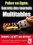 Les Secrets des Tournois Multitables...