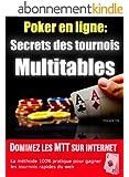 Les Secrets des Tournois Multitables au poker en ligne
